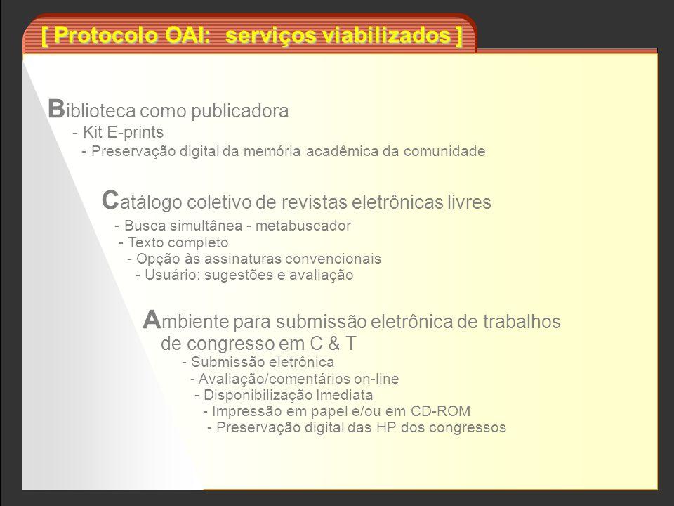 [ Protocolo OAI: serviços viabilizados ]